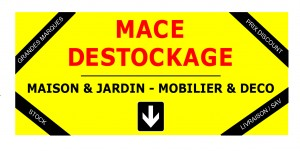 MACE DESTOCKAGE